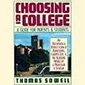 Choosing a College: A Guide for Parents and Students (       UNABRIDGED) by Thomas Sowell Narrated by Robert Morris