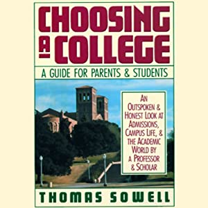Choosing a College: A Guide for Parents and Students | [Thomas Sowell]