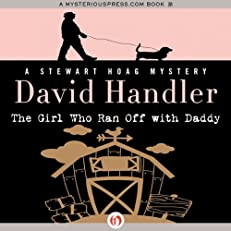 The Girl Who Ran Off with Daddy: The Stewart Hoag Mysteries, Book 7