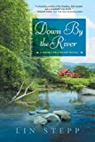 Down by the River (A Smoky Mountain Novel)