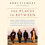 The Places in Between | [Rory Stewart]