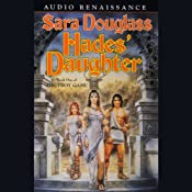 Hades' Daughter: The Troy Game, Book I | [Sara Douglass]