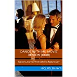 Dance With Me Movie Review (1998): Rafael's Journey from John to Ruby to Joy