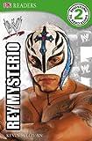 DK Reader Level 2 WWE: Rey Mysterio
