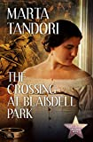 The Crossing at Blaisdell Park (A Kate Stanton Hollywood Mystery Book 4)