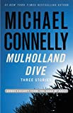 Mulholland Dive: Three Stories