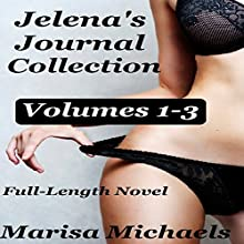 Jelena's Journal Collection Audiobook by Marisa Michaels Narrated by Missy Cambridge