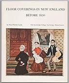 Floor coverings in New England before 1850…