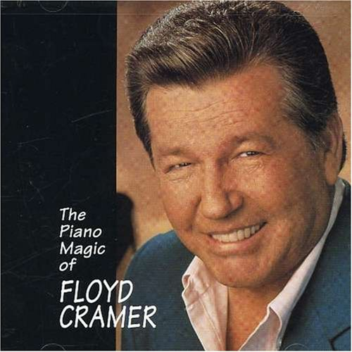 Floyd Cramer - The Piano Magic of Floyd Cramer - Zortam Music