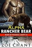 img - for Alpha Rancher Bear: BWWM Bear Shifter Paranormal Romance (Bears of Pinerock County Book 3) book / textbook / text book