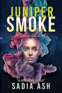 Juniper Smoke: Part I & Ii by Sadia Ash ebook deal