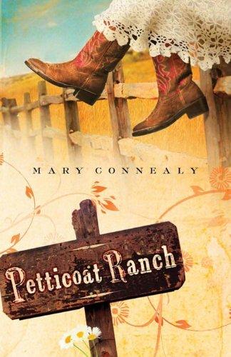 Petticoat Ranch (Lassoed in Texas)