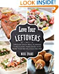 Love Your Leftovers: Through Savvy Me...