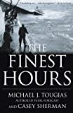 The Finest Hours: The True Story of the U.S. Coast Guards Most Daring Sea Rescue
