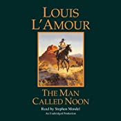 The Man Called Noon | [Louis L'Amour]