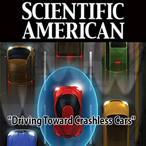 Driving Toward Crashless Cars: Scientific American | [Susana Martinez-Conde, Stephen L. Macknik, Scientific American]
