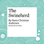 The Swineherd | Hans Christian Andersen
