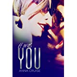 It Was You ~ Anna Cruise