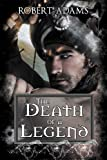 The Death Of A Legend (Horseclans Series Book 8)