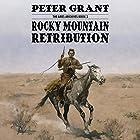 Rocky Mountain Retribution: The Ames Archives, Book 2 Hörbuch von Peter Grant Gesprochen von: Bob Allen