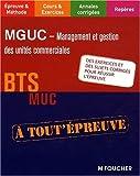 echange, troc Alain Chatain, Bernard Coïc, Patrick Roussel - MGUC Management des unités commerciales BTS MUC