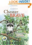 Chester the Brave (Kissing Hand)