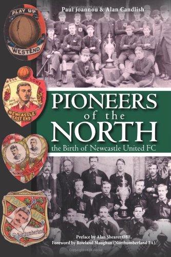 Pioneros del norte-el nacimiento del Newcastle United FC