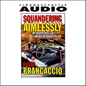 Squandering Aimlessly Audiobook