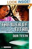 The Web of Titan: A Galahad Book