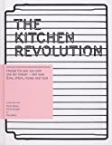 Rosie Sykes The Kitchen Revolution: A Year of Time-and-money-saving Recipes