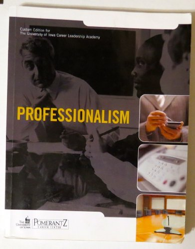 PROFESSIONALISM CUSTOM EDITION FOR THE UNIVERSITY OF IOWA CAREER LEADERSHIP ACADEMY (Leadership Custom By Northouse compare prices)