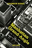 img - for Manhattan Grand-Angle (French Edition) book / textbook / text book