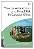 Climate Adaptation and Flood Risk in Coastal Cities (Earthscan Climate)