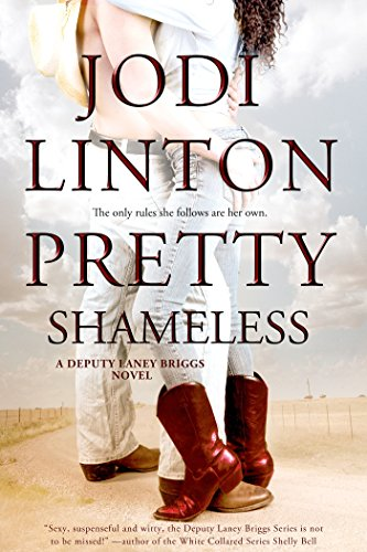Sexy, suspenseful and witty, the Deputy Laney Briggs Series is not to be missed!  Pretty Shameless (Deputy Laney Briggs series Book 2) by Jodi Linton
