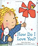 img - for How Do I Love You? book / textbook / text book