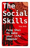 The social skills: Feng Shui to make your life happier