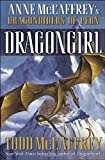 Dragongirl (The Dragonriders of Pern) (0345491165) by Todd J. McCaffrey