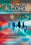 img - for Young People and Alcohol: Impact, Policy, Prevention, Treatment book / textbook / text book