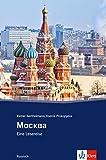 Moskau: Russische Lektüre für das 4. und 5. Lernjahr