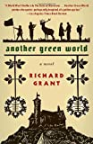 Another Green World (Vintage) (0307275795) by Grant, Richard