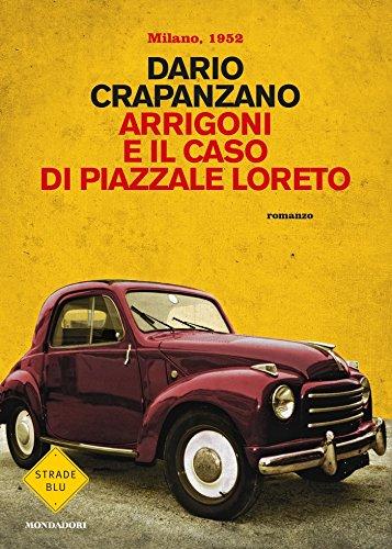 Arrigoni e il caso di Piazzale Loreto Milano 1952 PDF