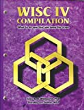 img - for WISC-IV Compilation by John Ruth Whitworth (2005-01-01) book / textbook / text book