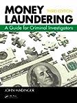 Money Laundering: A Guide for Crimina...