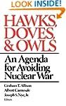 Hawks Doves & Owls: Agenda for Avoidi...