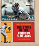 The Story of the Toronto Blue Jays (B...