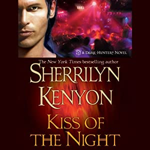 Kiss of the Night: A Dark-Hunter Novel | [Sherrilyn Kenyon]
