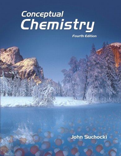 Conceptual Chemistry (4th Edition)
