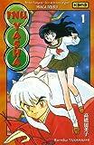 echange, troc Rumiko Takahashi - Inu-Yasha, Tomes 1 et 2 :