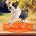 Sit! Stay! Speak! Audiobook by Annie England Noblin Narrated by Joell A. Jacob