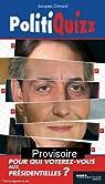 PolitiQuizz : Testez votre sensibilit� politique et d�couvrez votre candidat par Gimard